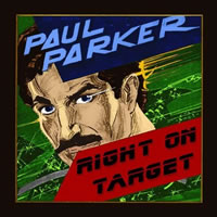 iTunes store link to Paul Parker's Right On Target Album